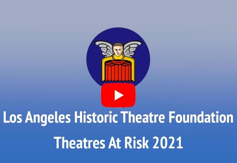 L.A. Theatres At Risk 2021