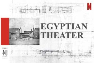 Netflix project plans for the Egyptian Theatre as presented to the Cultural Heritage Commission