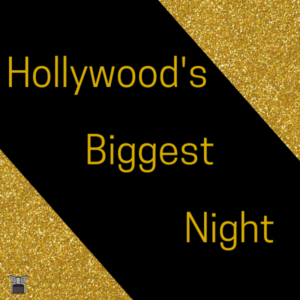 Hollywood's Biggest Night 2020